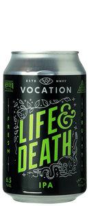 vocation Life & Death